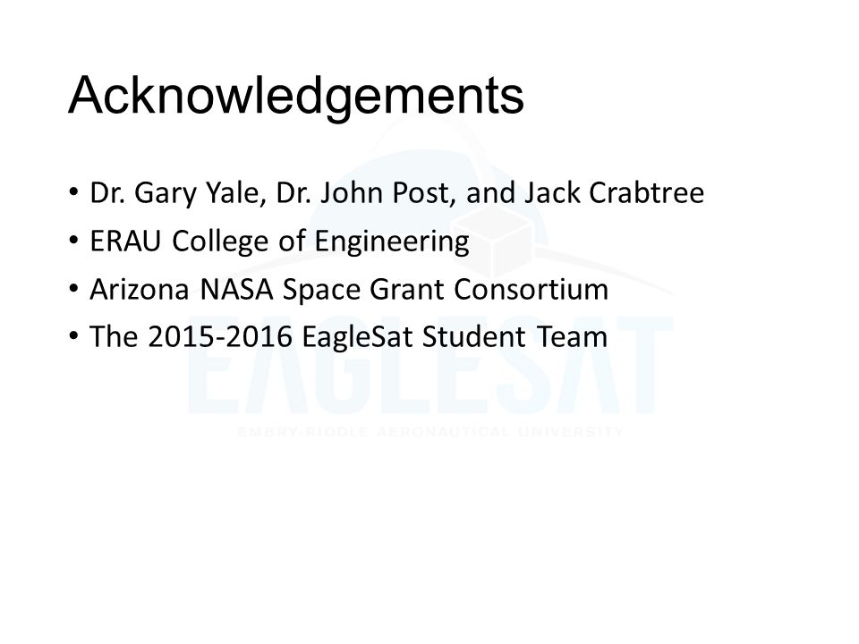 Acknowledgements Dr. Gary Yale, Dr. John Post, and Jack Crabtree