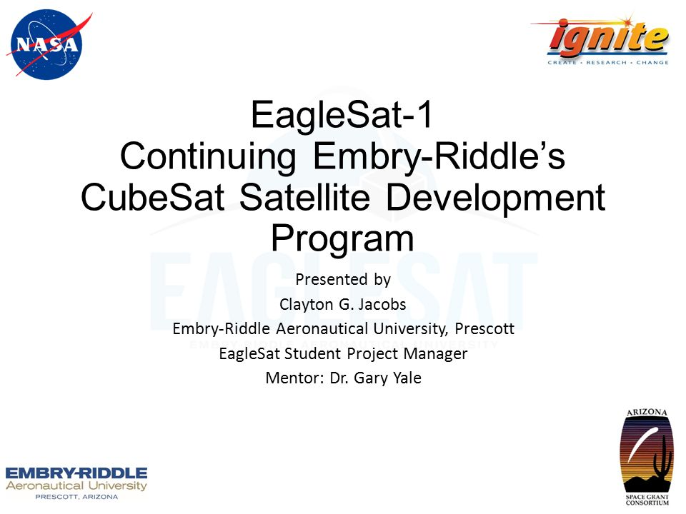 EagleSat-1 Continuing Embry-Riddle's CubeSat Satellite Development Program