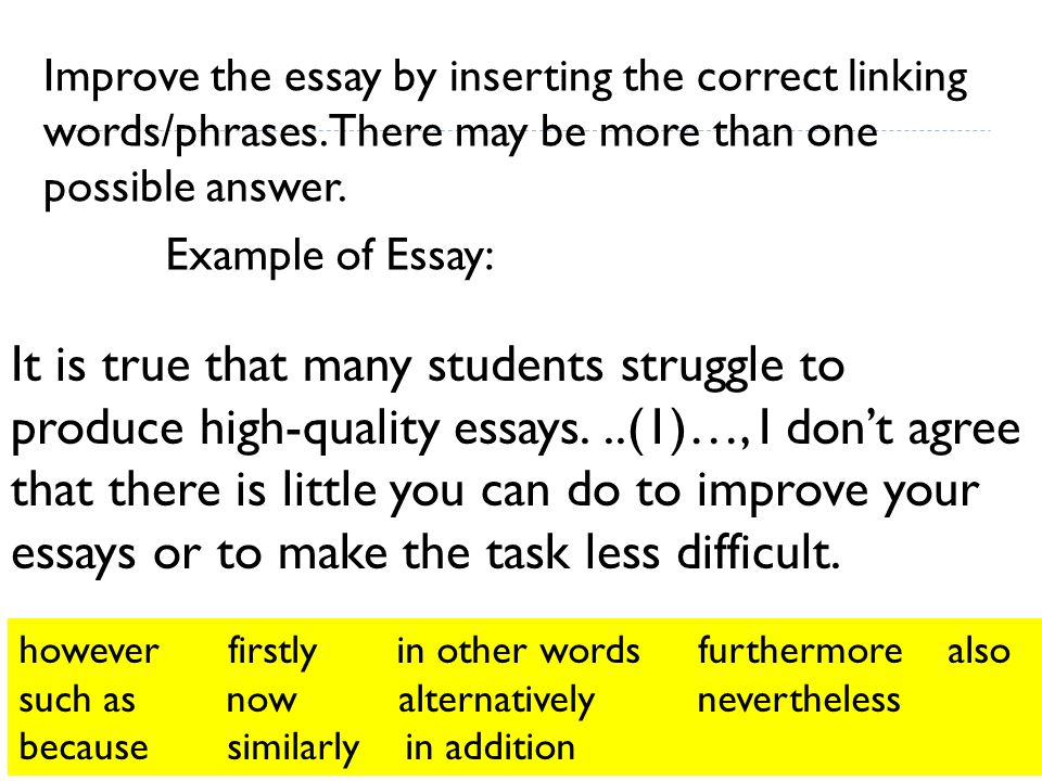 Compare And Contrast Essay Papers Improve The Essay By Inserting The Correct Linking Wordsphrases English Composition Essay also Best English Essay Topics Writing In English Academic Writing  Ppt Download Sample Essay Thesis