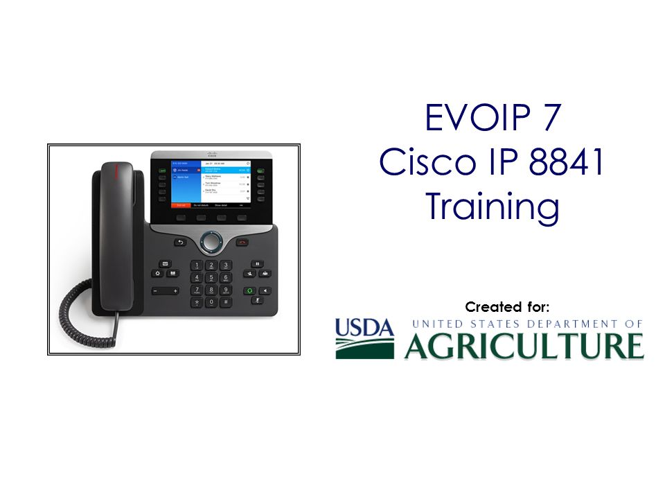 EVOIP 7 Cisco IP 8841 Training Created for:  - ppt download
