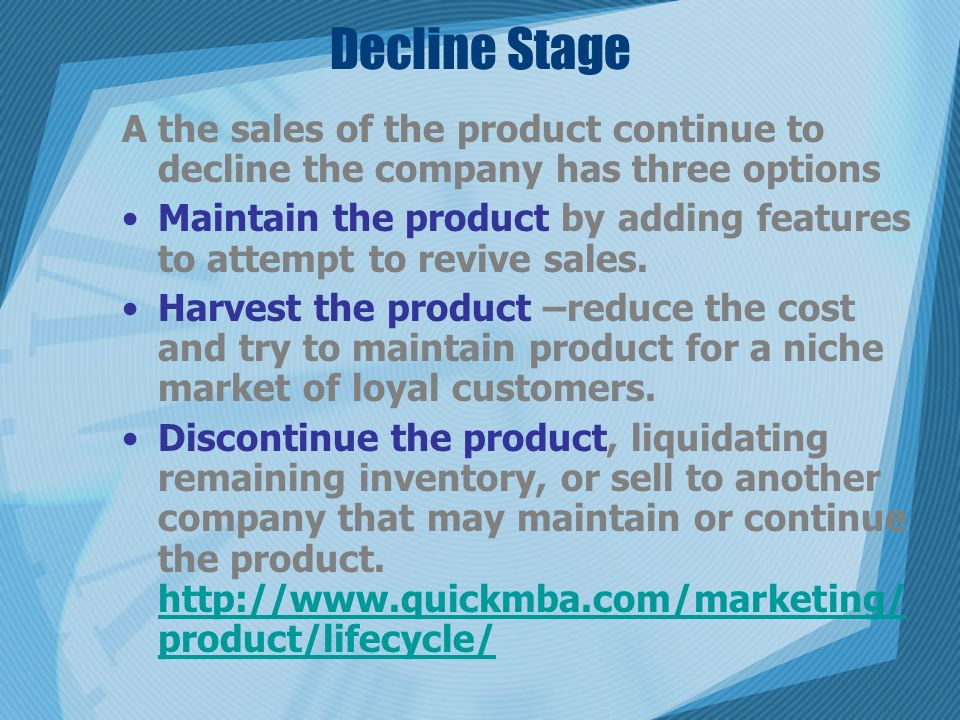 decline stage of the product life cycle Product life-cycle marketing from start to finish  product life-cycle marketing for each plm stage while product life-cycle management deals with  decline stage.