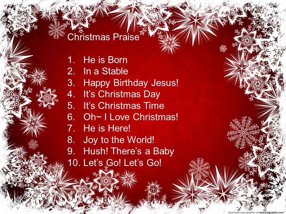 Christmas Praise He Is Born In A Stable Happy Birthday Jesus Ppt