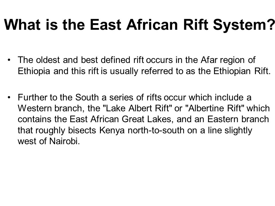 East Africa's Great Rift Valley: A Complex Rift System - ppt