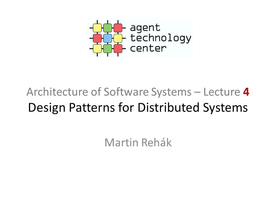 Architecture of Software Systems – Lecture 4 Design Patterns