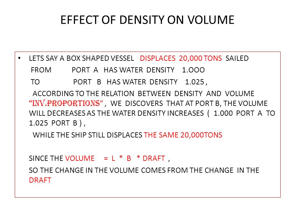 EFFECT OF DENSITY ON SHIP'S VOLUME & DISPLACEMENT - ppt