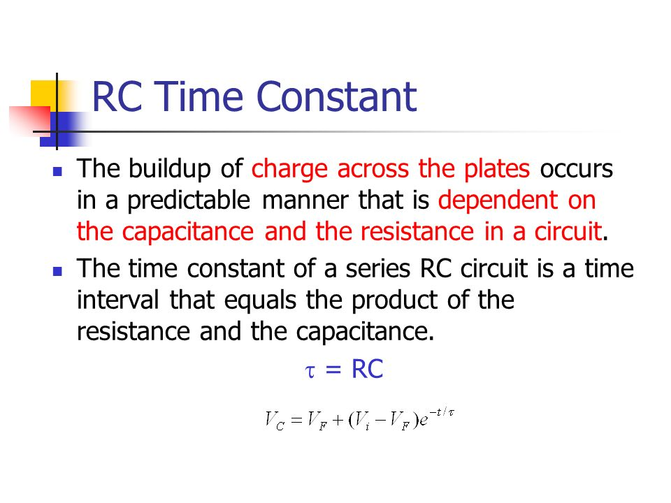 chapter 9 capacitor ppt video online downloadrc time constant