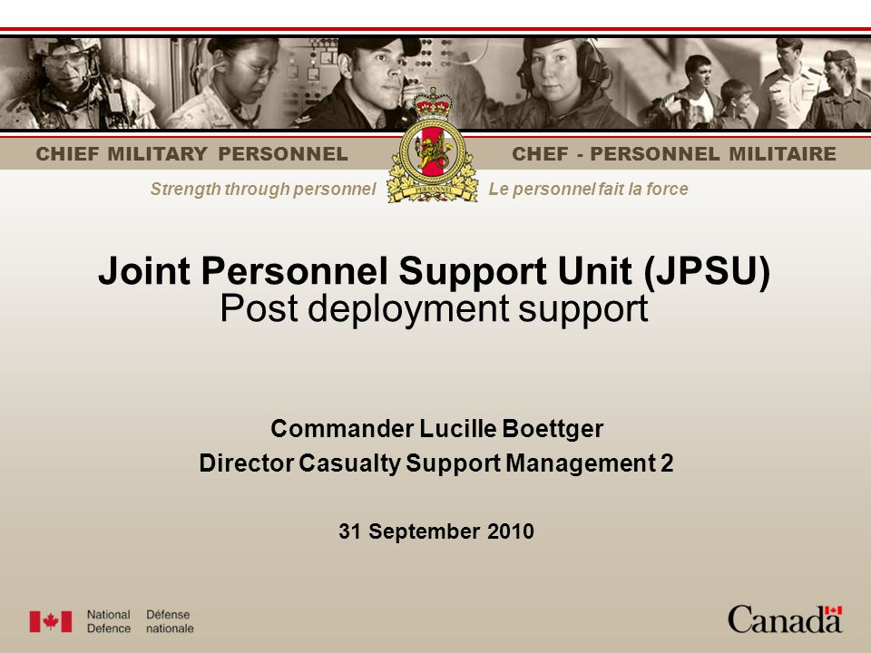 Joint Personnel Support Unit (JPSU) Post deployment support