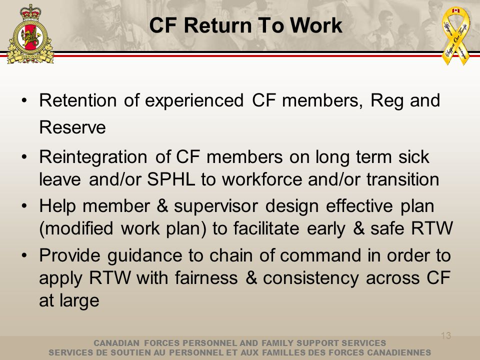 CF Return To Work Retention of experienced CF members, Reg and Reserve