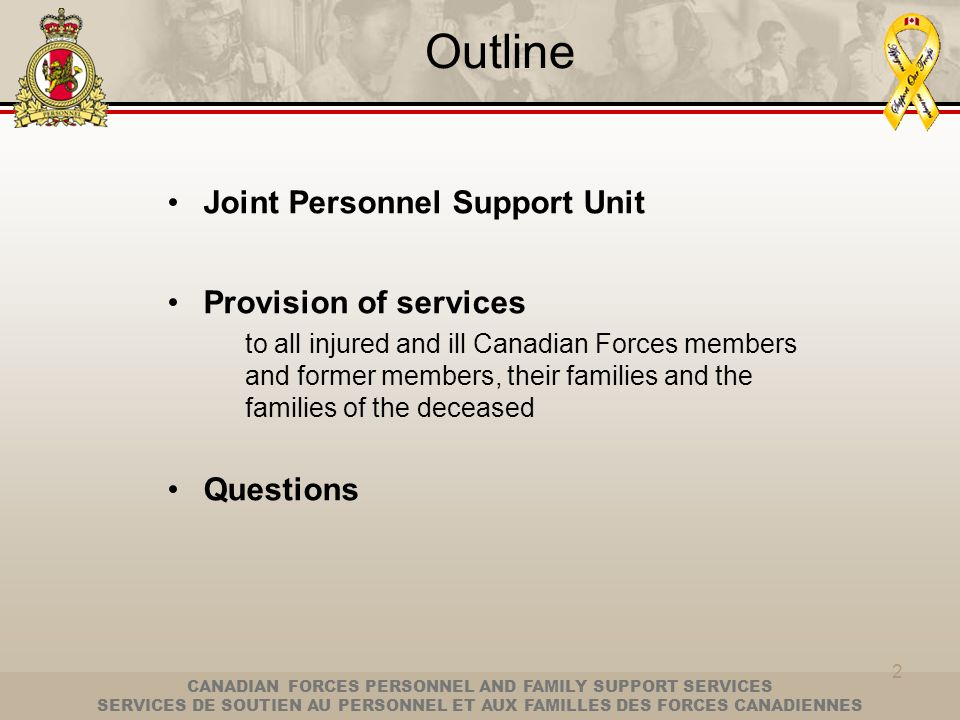 Outline Joint Personnel Support Unit Provision of services Questions