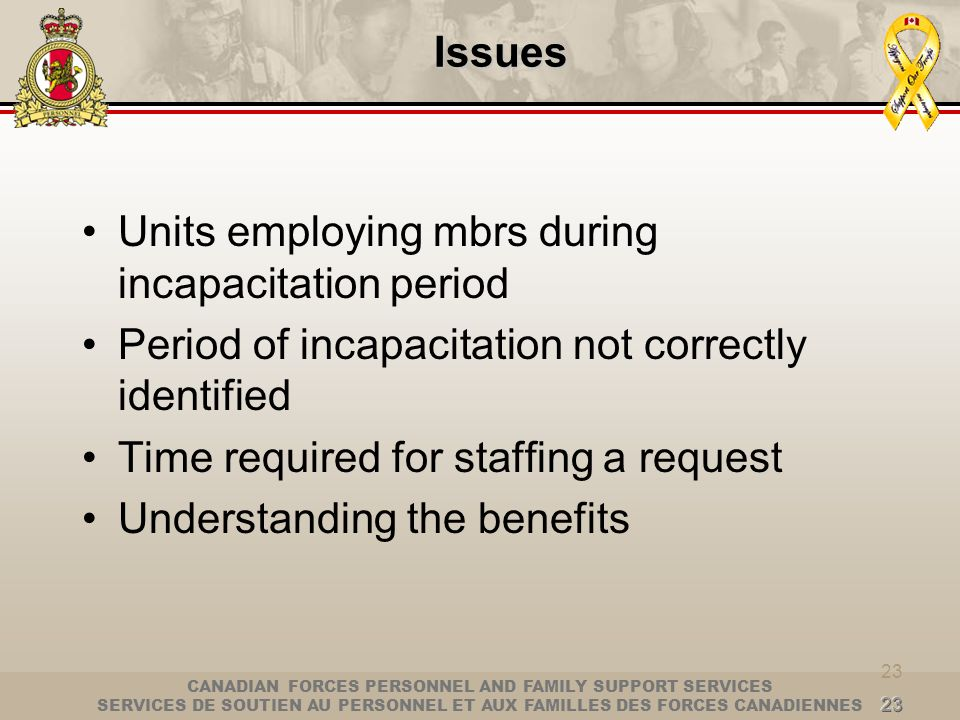 Units employing mbrs during incapacitation period