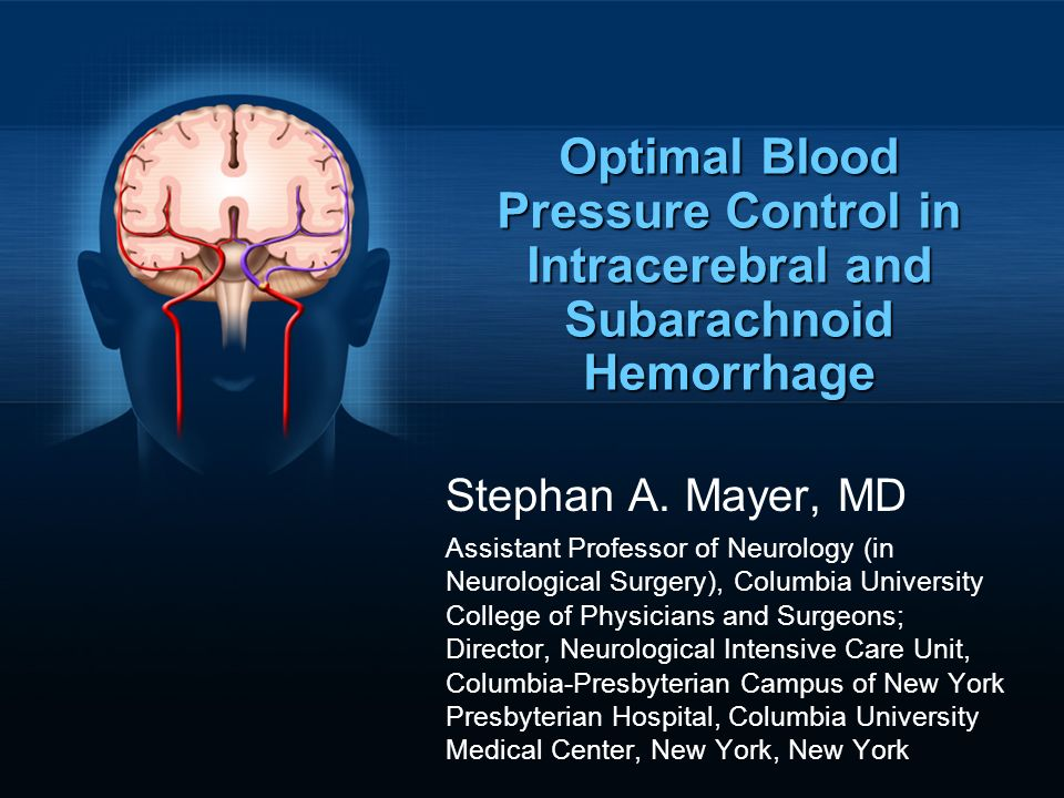 Optimal Blood Pressure Control in Intracerebral and