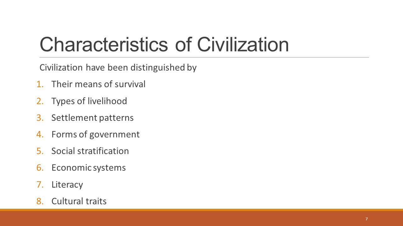 Culture & civilization.