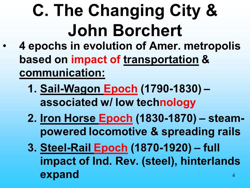 C The Changing City John Borchert
