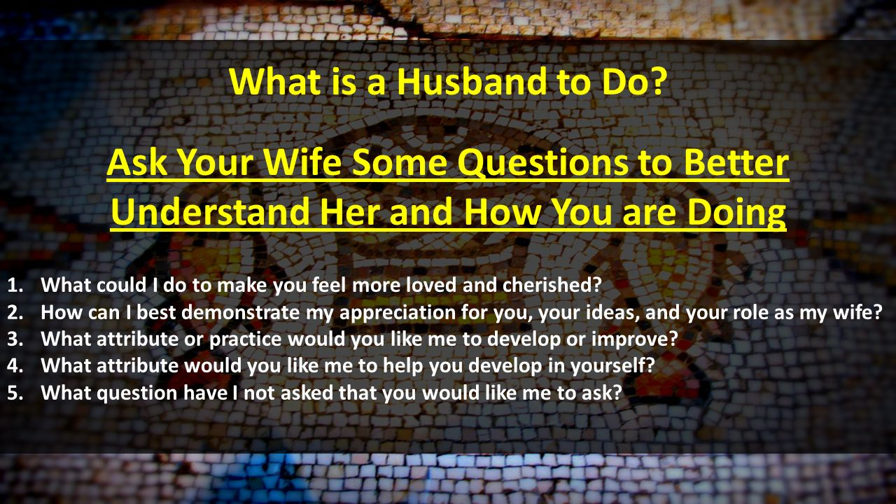 how to be a better husband to my wife