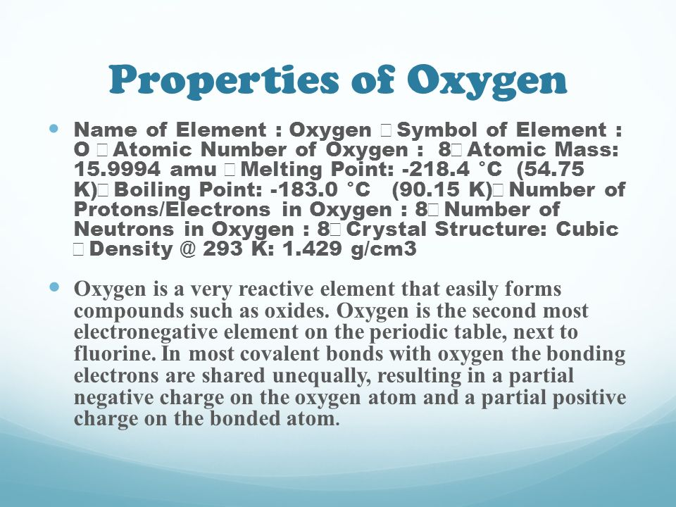 The element oxygen by mary ann estafanous ppt download properties of oxygen urtaz Images