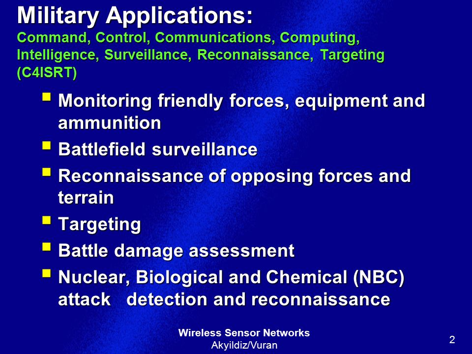 Military Applications: Command, Control, Communications, Computing, Intelligence, Surveillance, Reconnaissance, Targeting (C4ISRT)