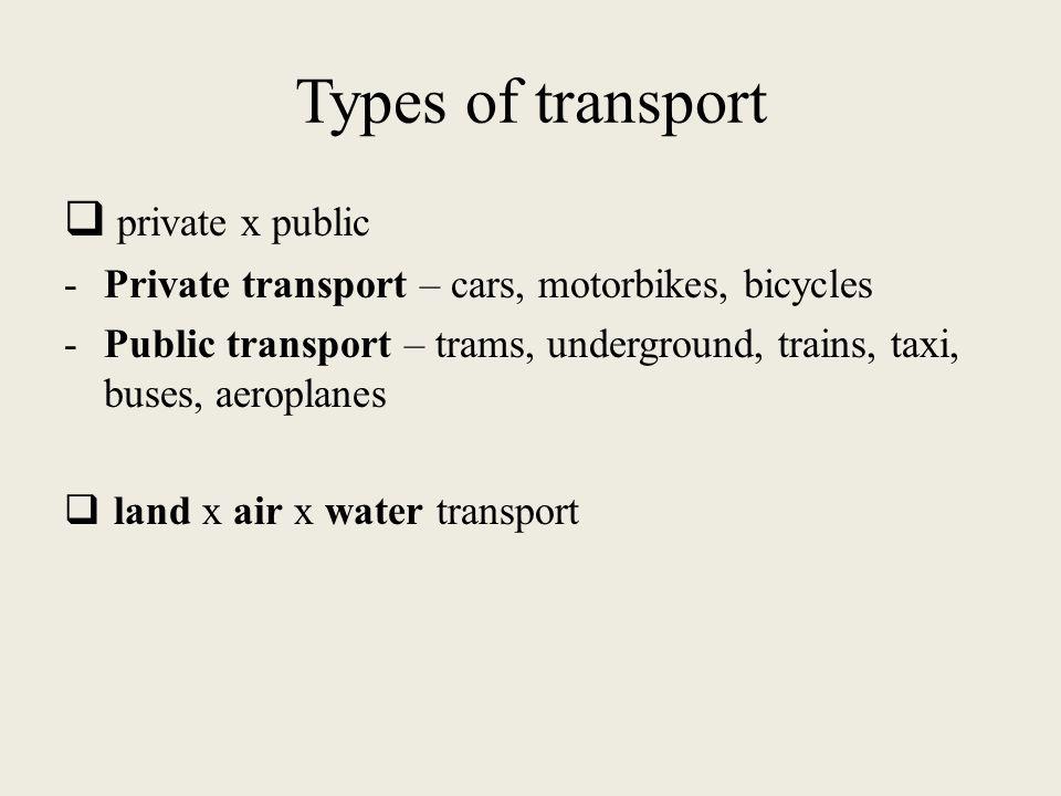 Means of transport  Means of transport Types of transport