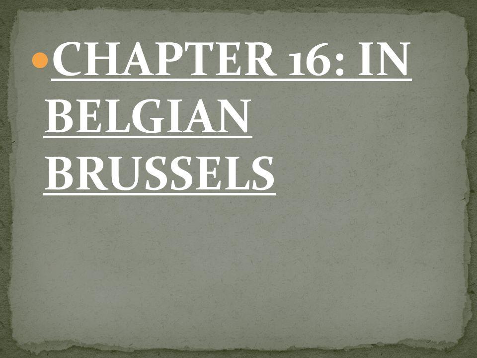 chapter 16 in belgian brussels