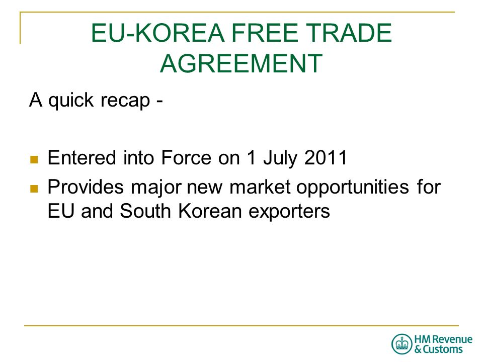 Eu Korea Free Trade Agreement Customs Requirements Ppt Video
