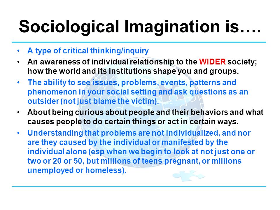 sociological imagination unemployment essay The sociological imagination is simply a quality of mind that allows one to grasp history and biography and the relations between the two within society for mills the difference between effective sociological thought and that thought which fails rested upon imagination.