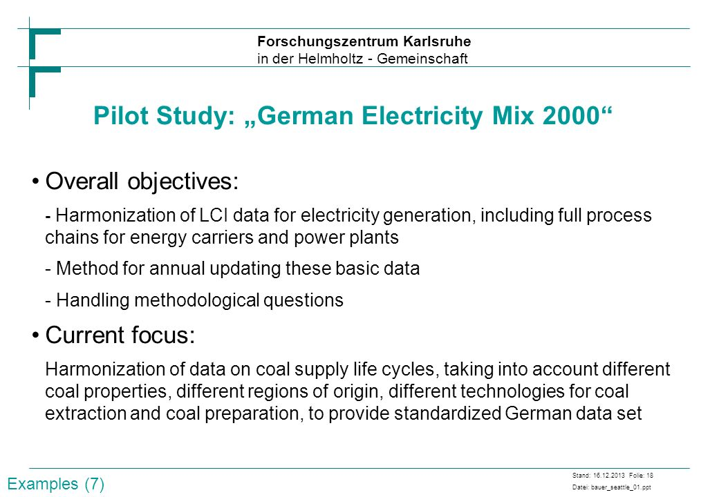 "Pilot Study: ""German Electricity Mix 2000"