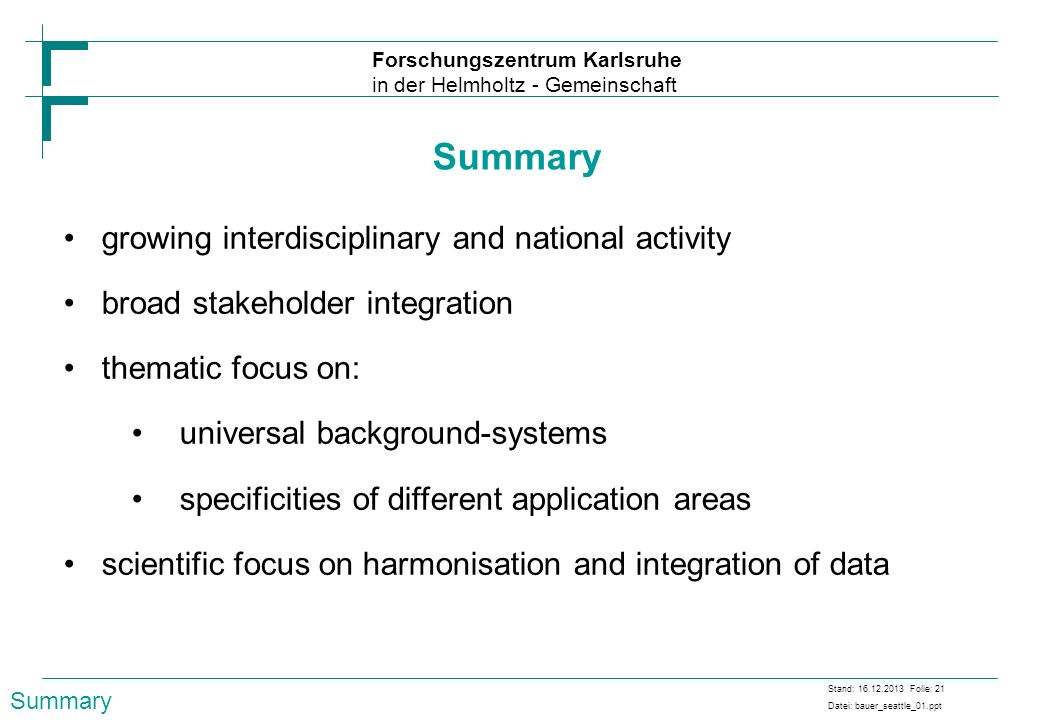 Summary growing interdisciplinary and national activity