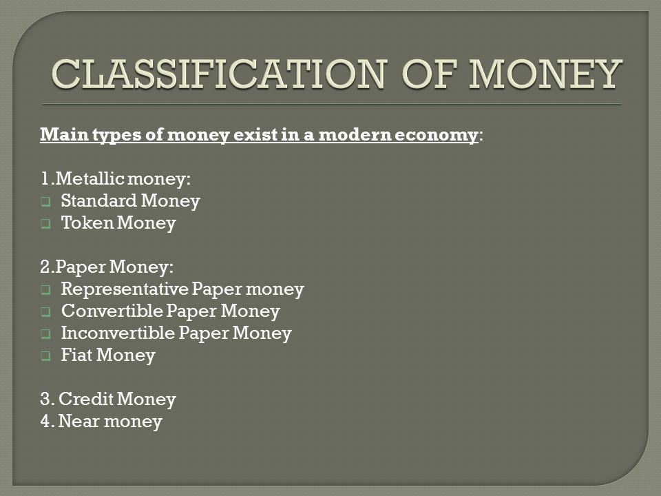 metallic money and paper money