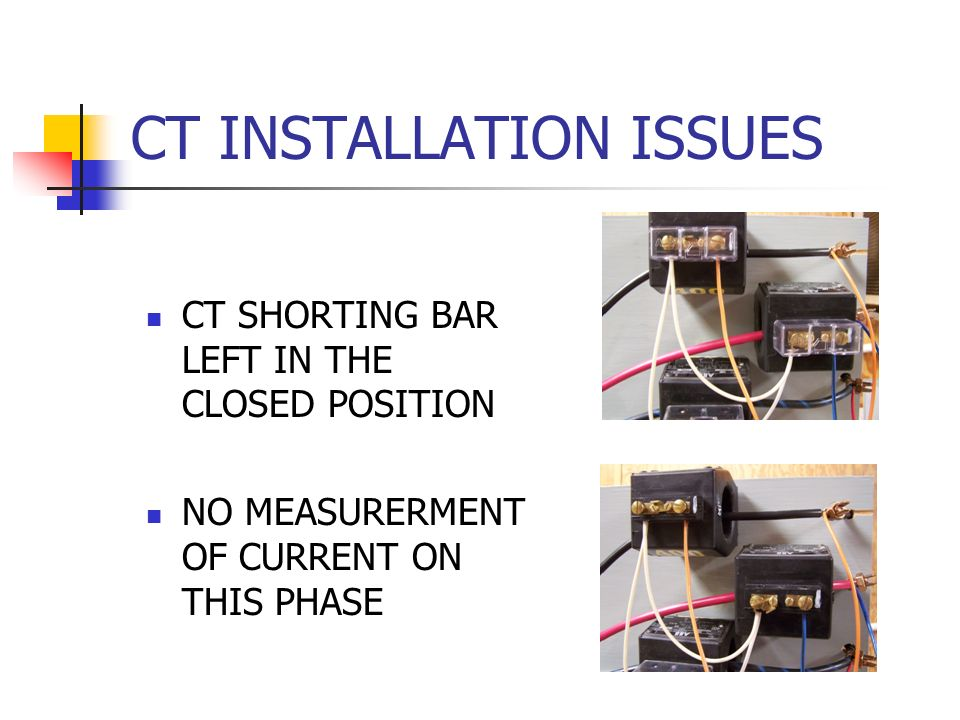 CT INSTALLATION ISSUES