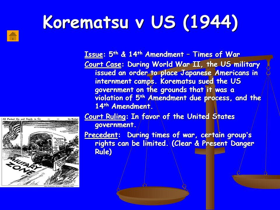 Korematsu V Us Th 14th Amendment Times Of War