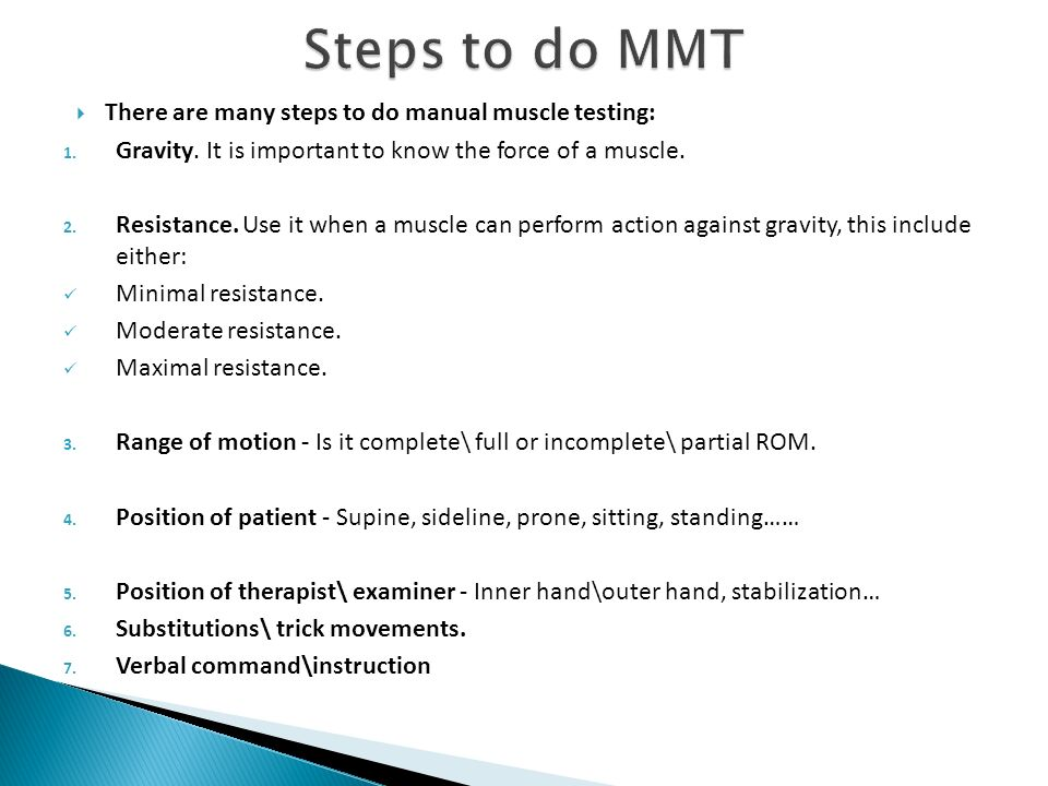 Manual muscle testing (mmt).