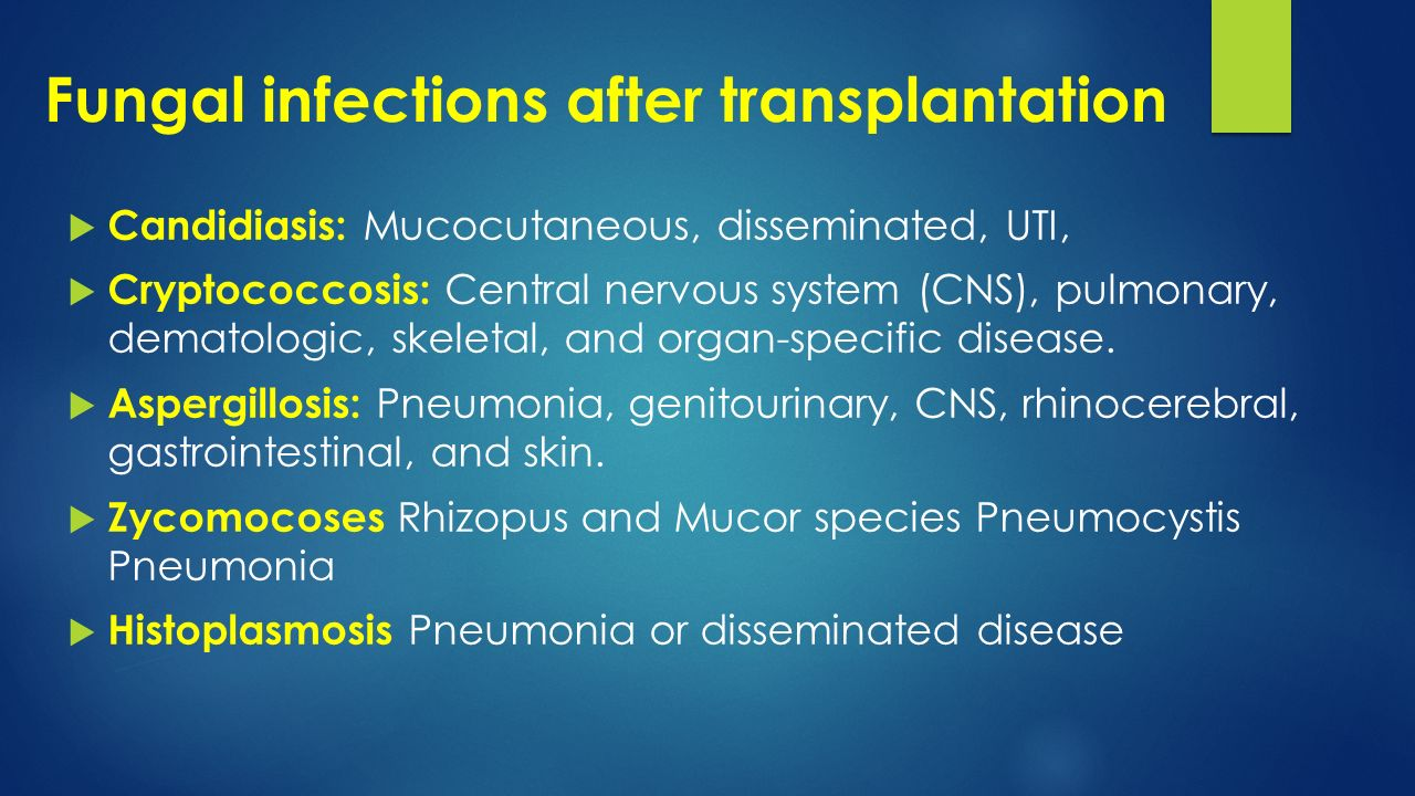 Fungal infections after transplantation
