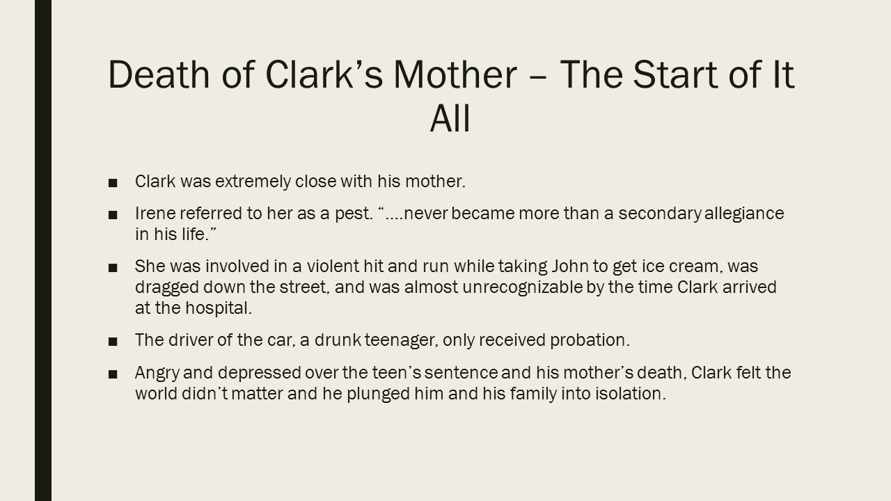 Death of Clark's Mother – The Start of It All