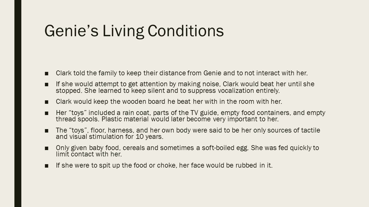 Genie's Living Conditions