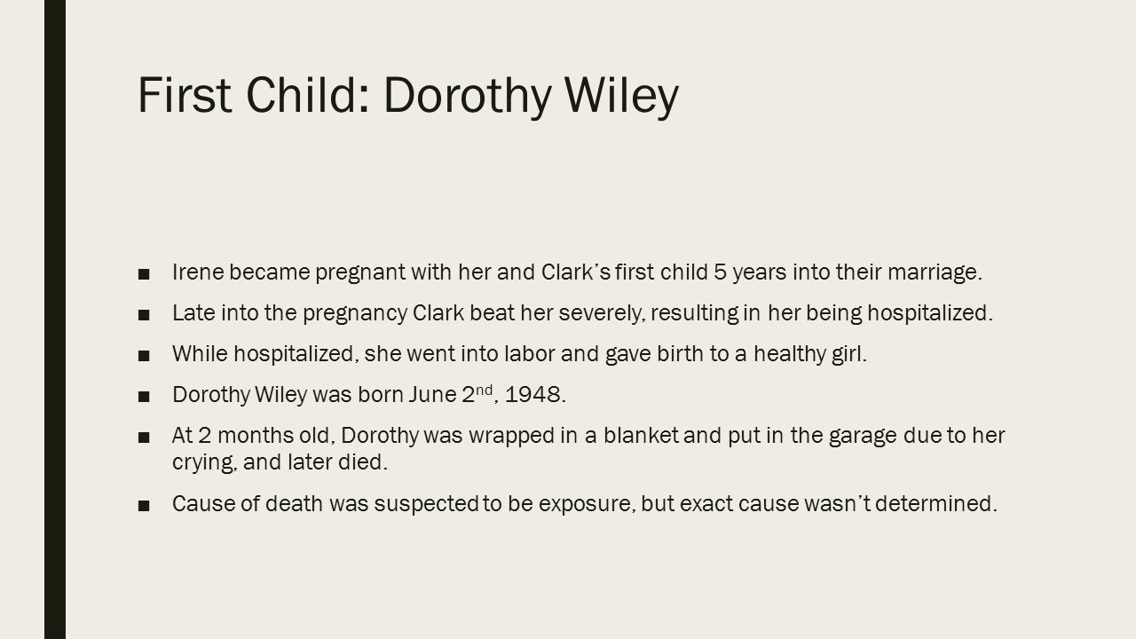 First Child: Dorothy Wiley