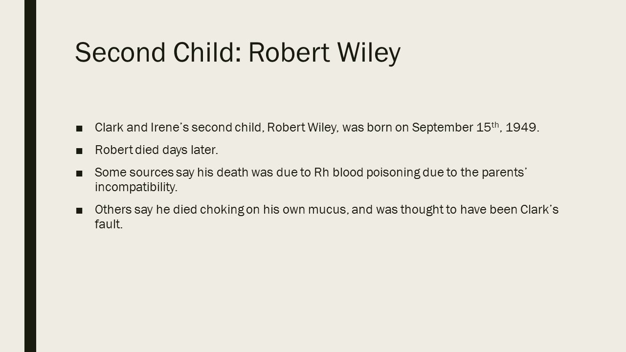 Second Child: Robert Wiley