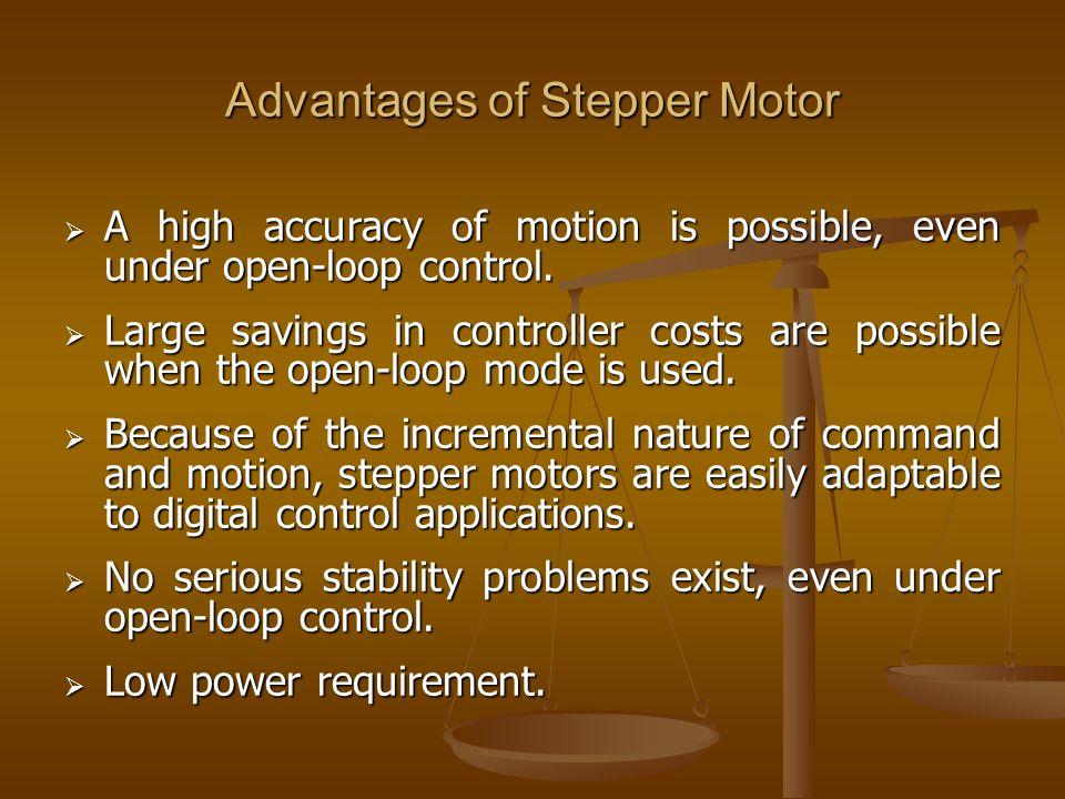 Advantages of Stepper Motor