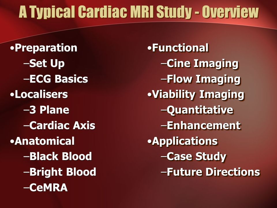 A Typical Cardiac MRI Study - ppt video online download