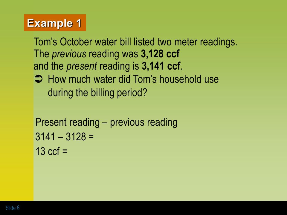 example 1 toms october water bill listed two meter readings the previous reading was 3128