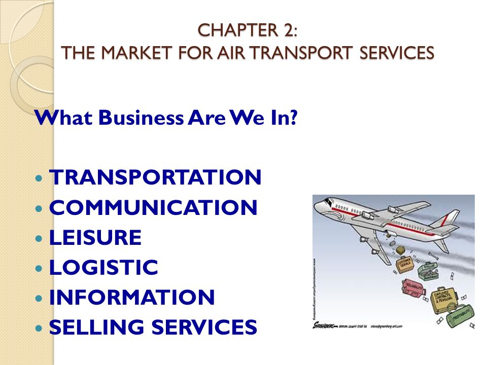CHAPTER 2: THE MARKET FOR AIR TRANSPORT SERVICES