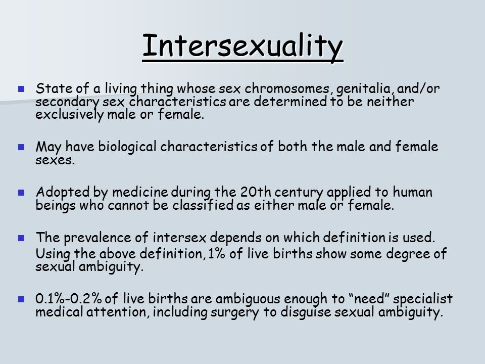 Secondary sexual characteristics in both sexes include