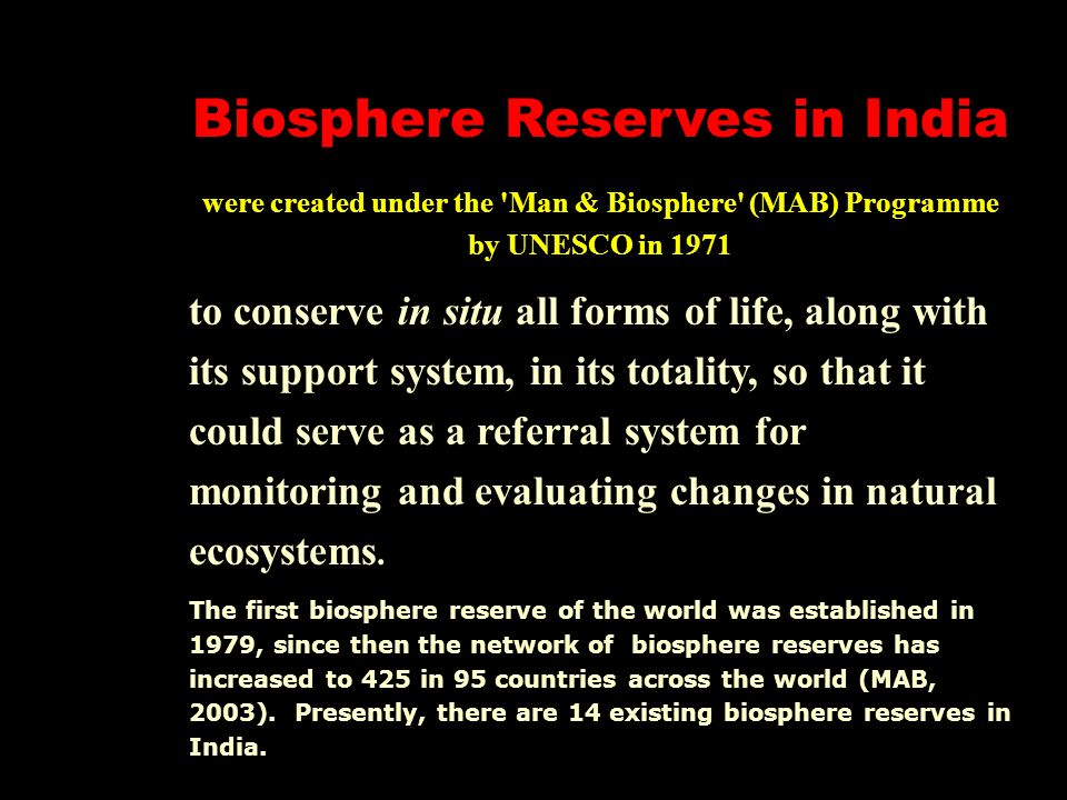 first biosphere reserve in india