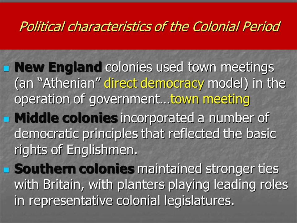 southern colonies political characteristics