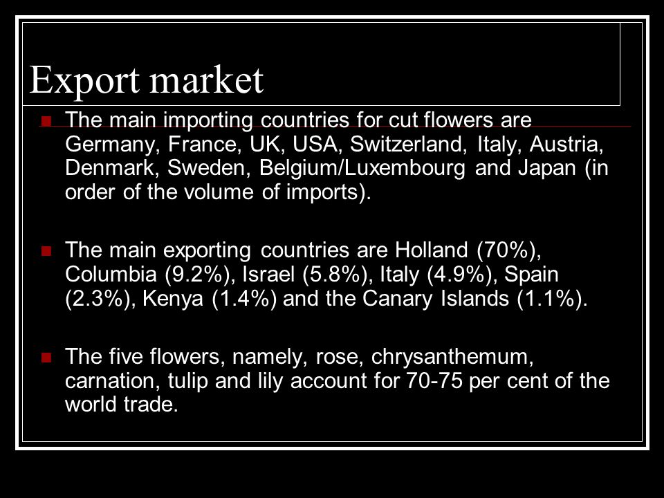 EXPORT&IMPORTOF FLORICULTURE IN INDIA - ppt download