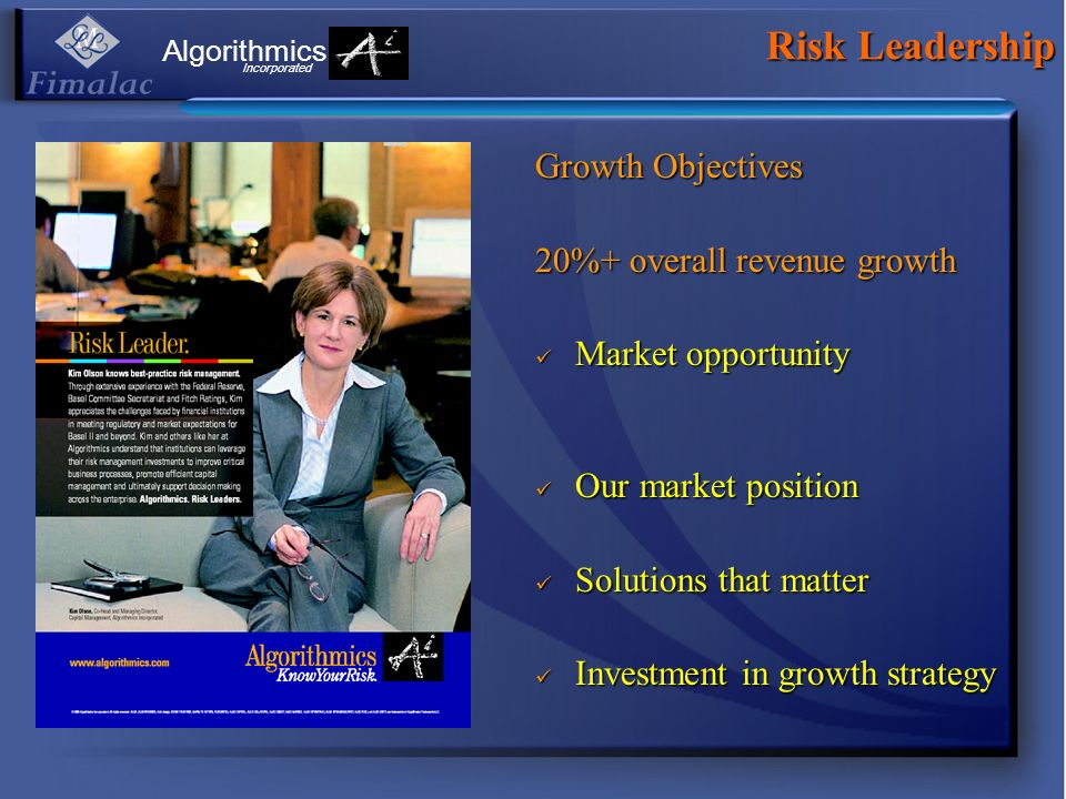 Risk Leadership Growth Objectives 20%+ overall revenue growth