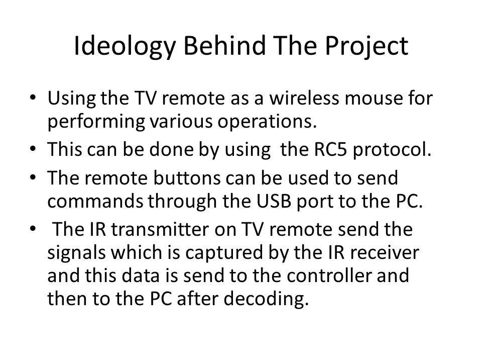 TV Remote As A Wireless Mouse For PC  - ppt video online download
