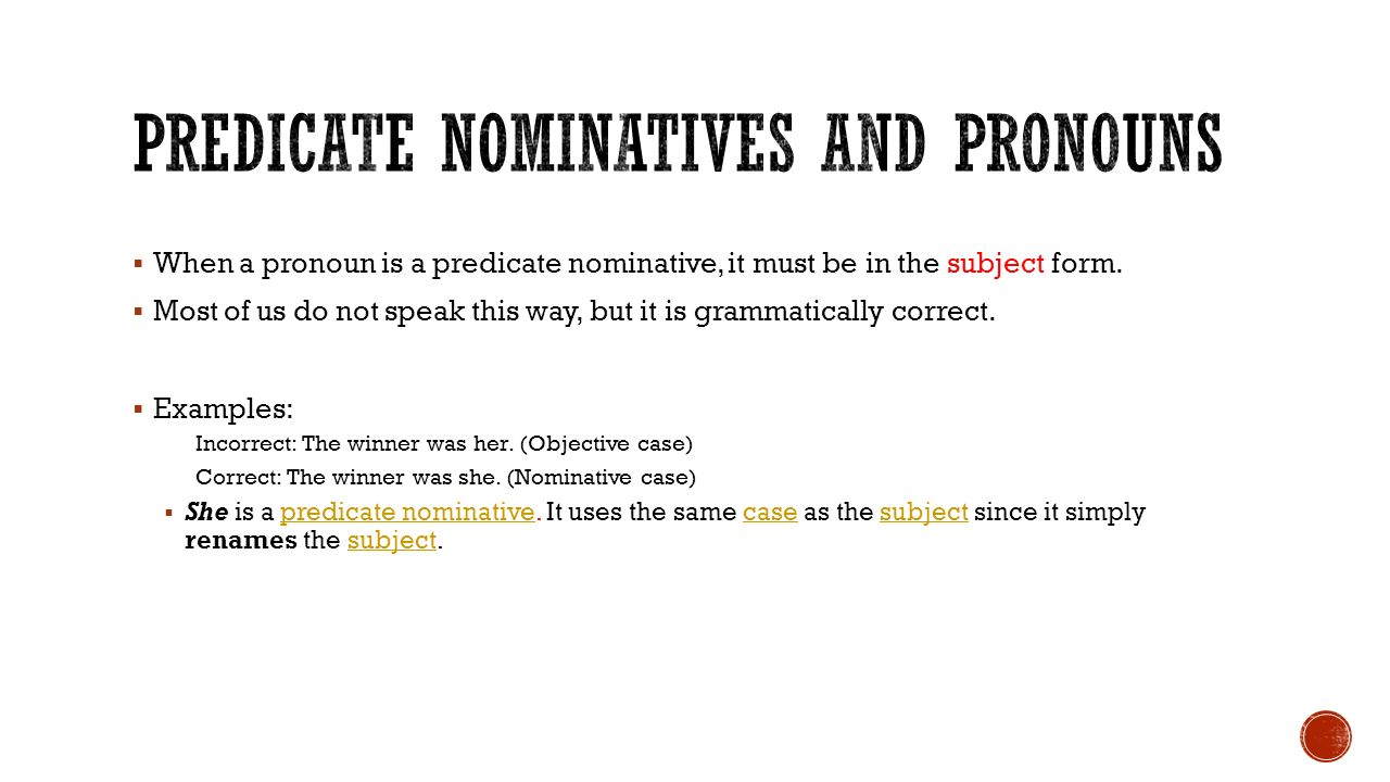 Predicate nominatives ppt video online download predicate nominatives and pronouns stopboris Image collections