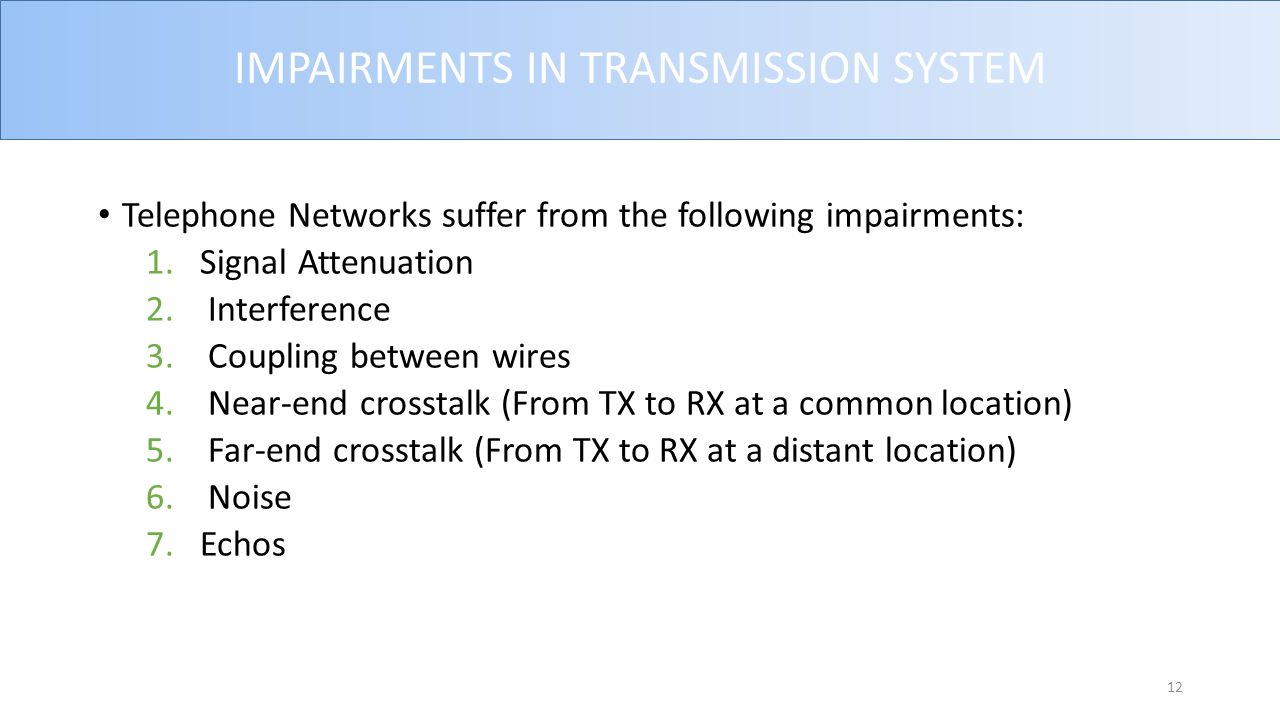 Telephone Transmission Systems Ppt Video Online Download Hybrid Phone Echo Cancellation Circuit Electrical Impairments In System