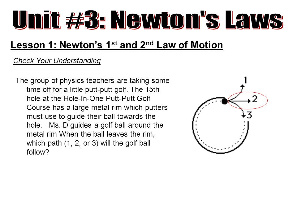 Unit 3 Newton's Laws Lesson 1 1st And 2nd Law Of Motion. Unit 3 Newton S Laws Lesson 1 Newton's 1st And 2nd Law Of. Worksheet. Worksheet Newton S Second Law Chapter 6 Newton S Second Law At Clickcart.co
