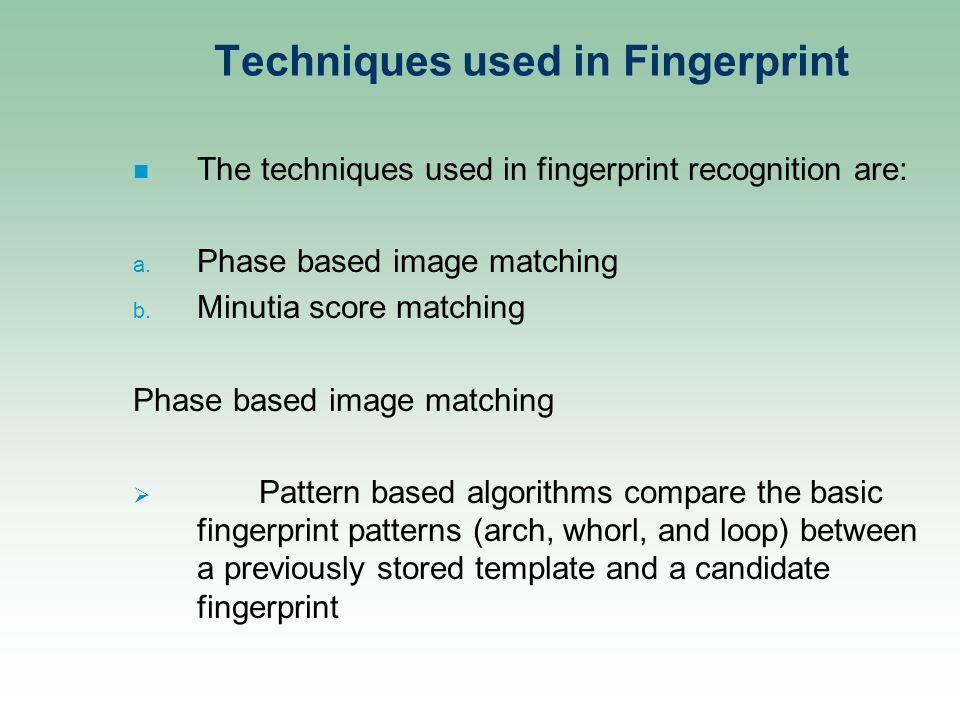 Fingerprint recognition technique(ppt).