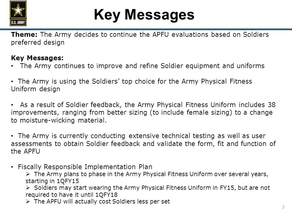 Key Messages Theme The Army Decides To Continue APFU Evaluations Based On Soldiers Preferred